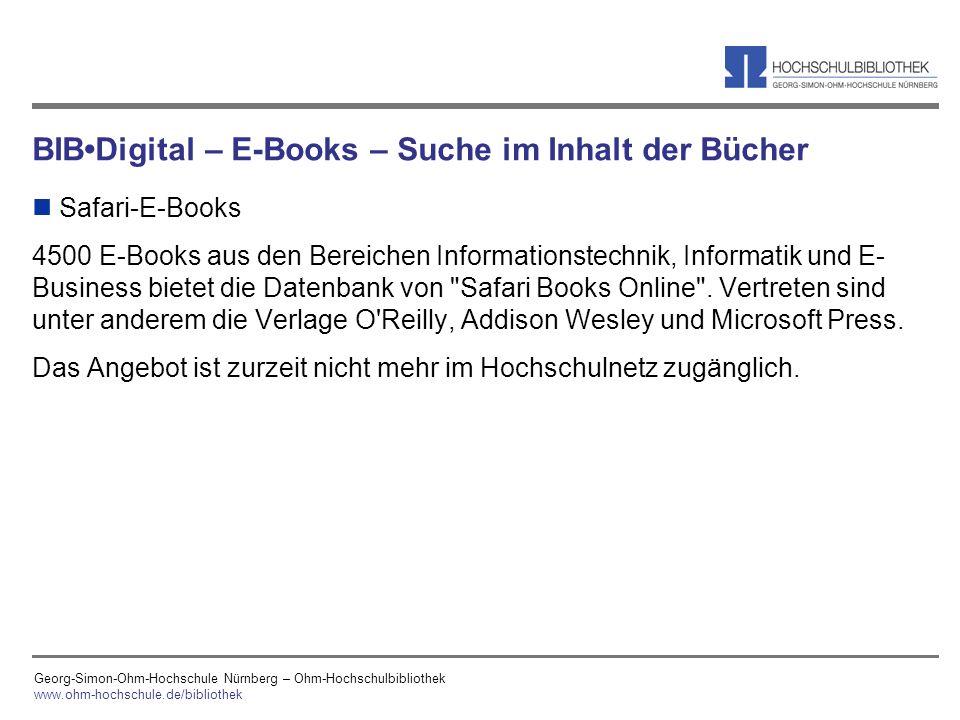 Georg-Simon-Ohm-Hochschule Nürnberg – Ohm-Hochschulbibliothek www.ohm-hochschule.de/bibliothek BIBDigital – E-Books – Suche im Inhalt der Bücher n Saf