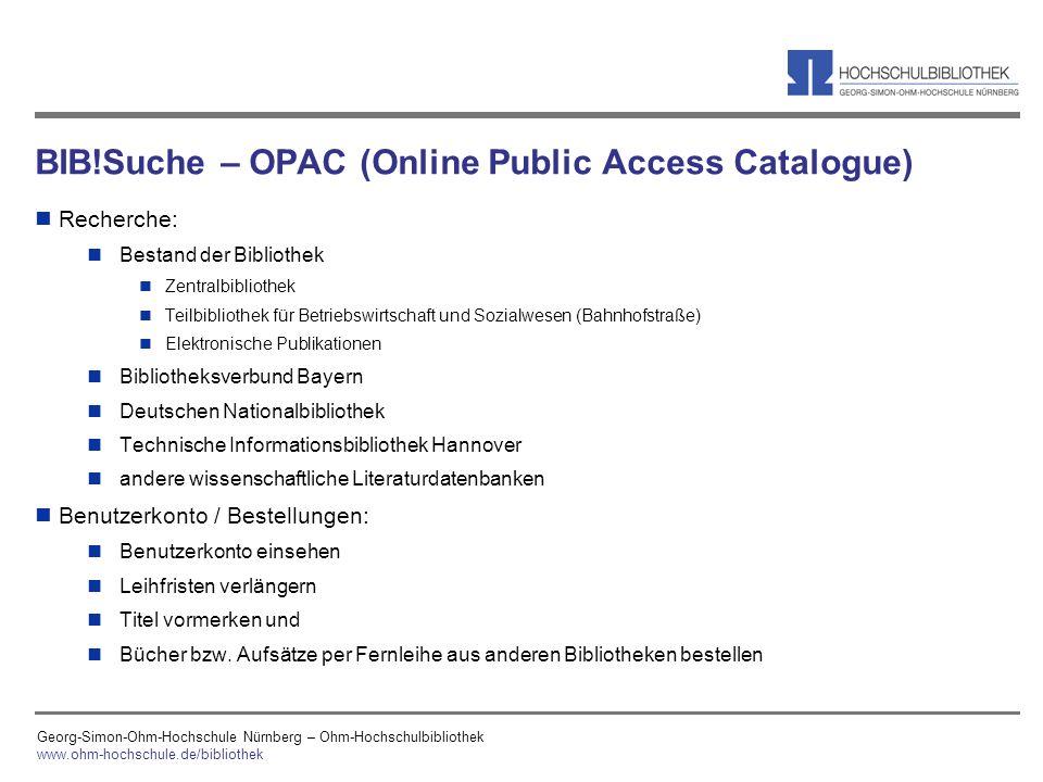 Georg-Simon-Ohm-Hochschule Nürnberg – Ohm-Hochschulbibliothek www.ohm-hochschule.de/bibliothek BIB!Suche – OPAC (Online Public Access Catalogue) n Rec