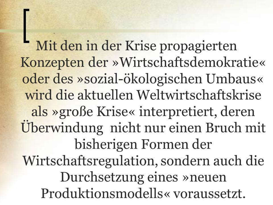 Problem 5: Demokratische Steuerung In der Schiffbaukrise waren die Entwürfe »alternativer Produktion« an die Errichtung regionaler Wirtschafts- und Strukturräte gekoppelt.