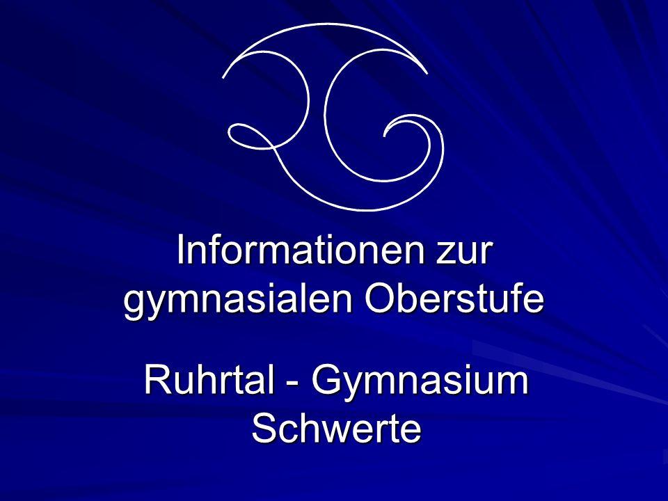 Informationen zur gymnasialen Oberstufe Ruhrtal - Gymnasium Schwerte