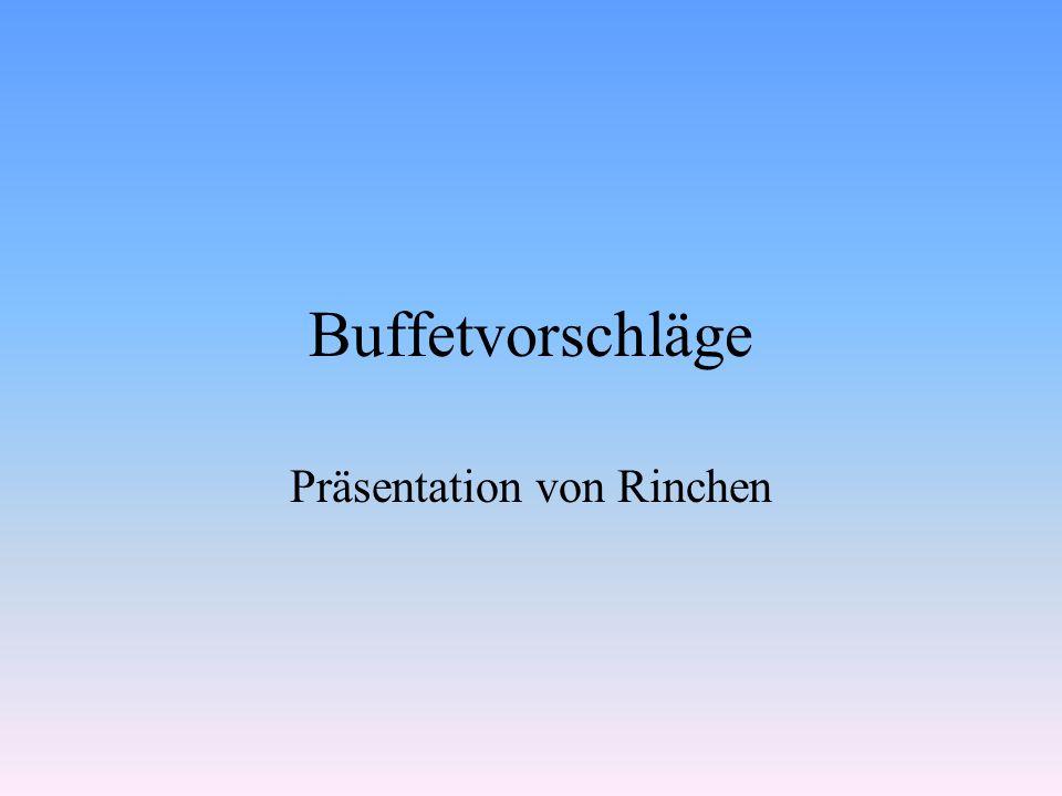 Buffetvorschläge Präsentation von Rinchen