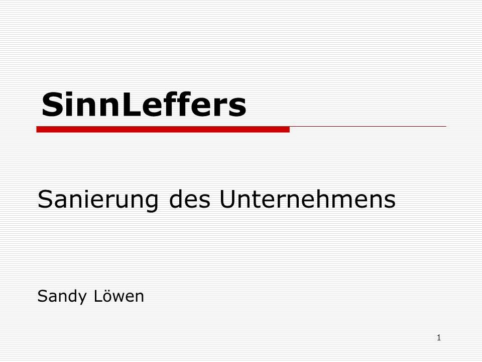 1 SinnLeffers Sanierung des Unternehmens Sandy Löwen