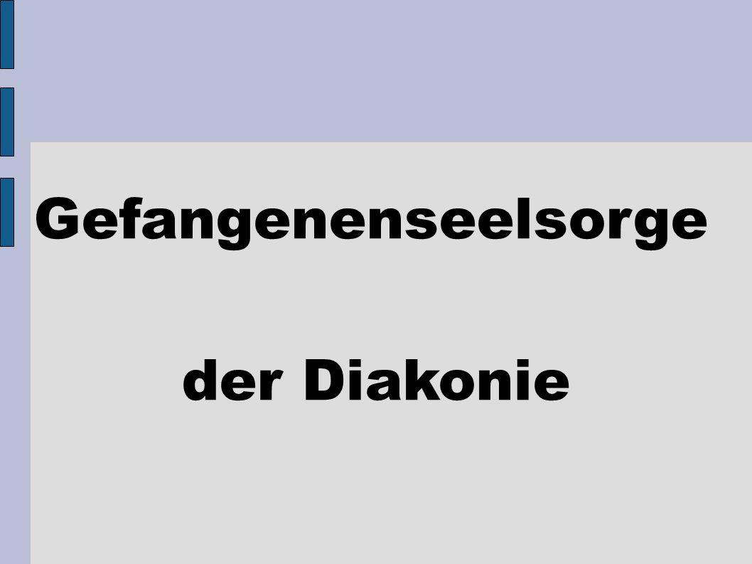 Gefangenenseelsorge der Diakonie