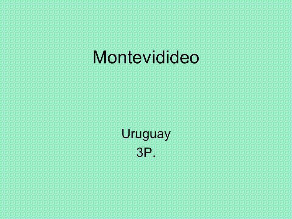 Montevidideo Uruguay 3P.
