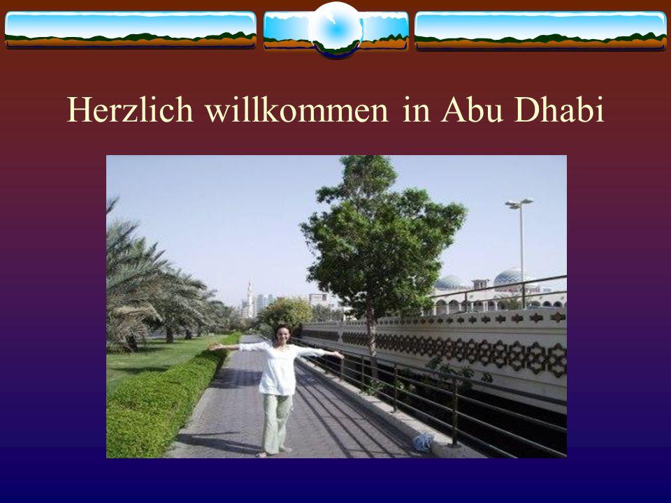 Herzlich willkommen in Abu Dhabi