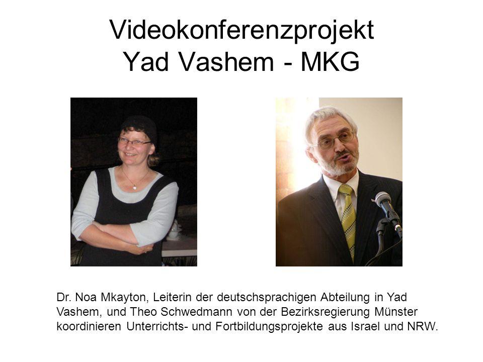 Videokonferenzprojekt Yad Vashem - MKG Dr. Noa Mkayton, Leiterin der deutschsprachigen Abteilung in Yad Vashem, und Theo Schwedmann von der Bezirksreg