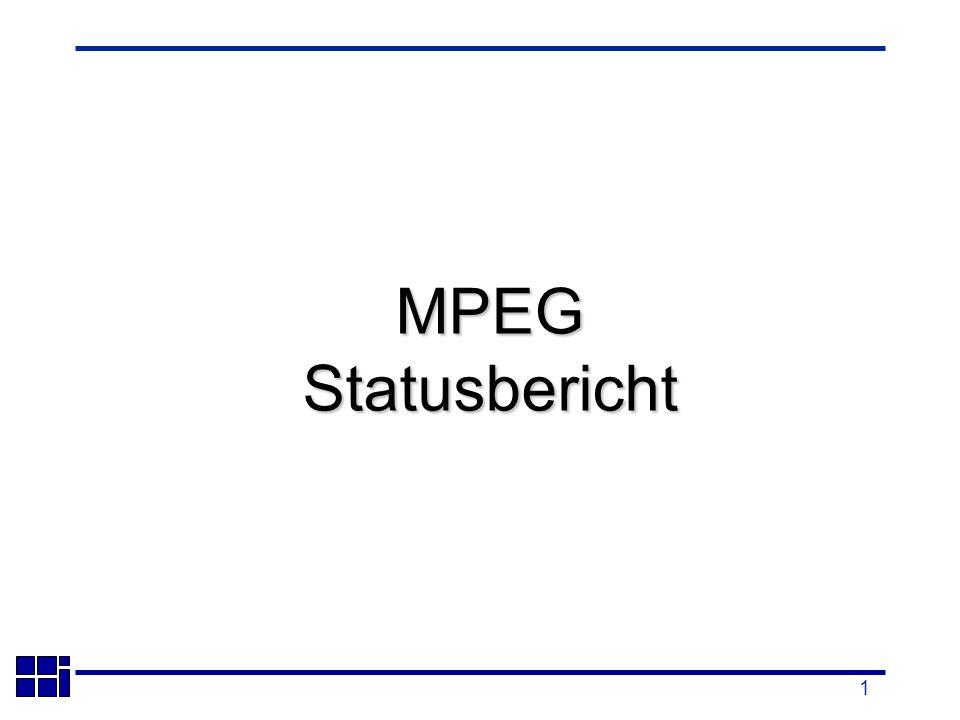 1 MPEGStatusbericht