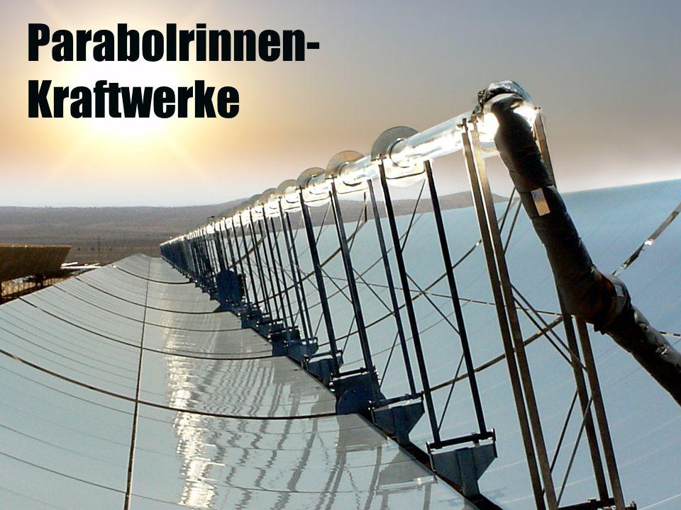 Parabolrinnen- Kraftwerke