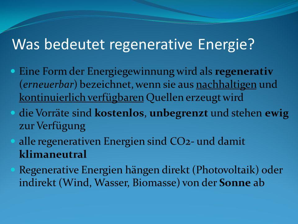 Was bedeutet regenerative Energie.
