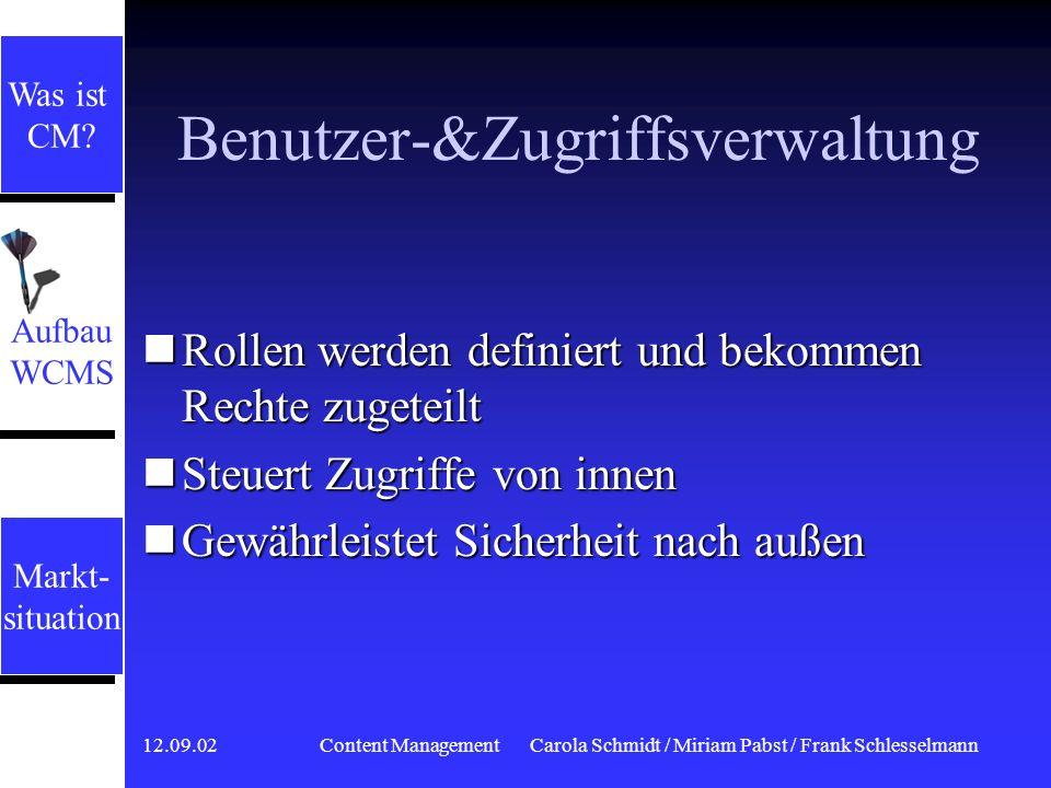12.09.02 Content ManagementCarola Schmidt / Miriam Pabst / Frank Schlesselmann Workflowkomponente Mechanismus zum Definieren und Abbilden von Arbeitss