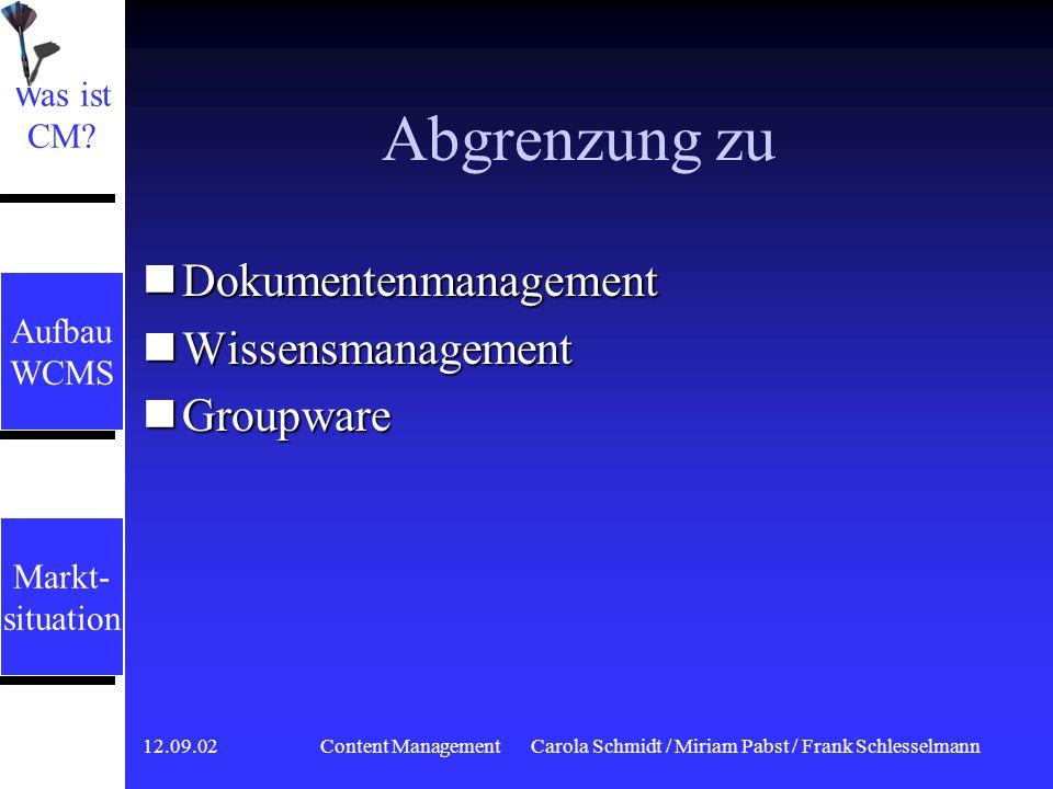 12.09.02 Content ManagementCarola Schmidt / Miriam Pabst / Frank Schlesselmann Ziele und Wege Automatisierung von Routineaufgaben Automatisierung von