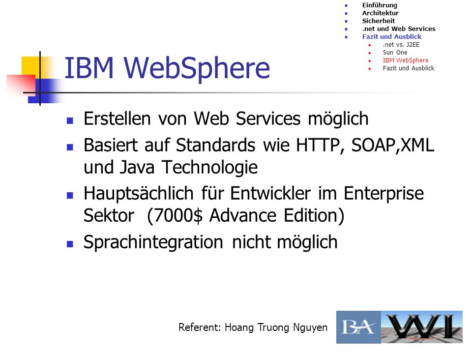 Erstellen von Web Services möglich Basiert auf Standards wie HTTP, SOAP,XML und Java Technologie Hauptsächlich für Entwickler im Enterprise Sektor (70