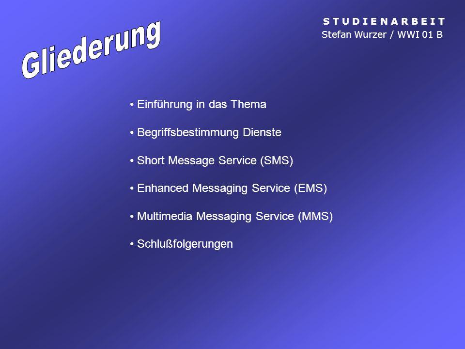 Multimedia Messaging Service (MMS) Schwächen S T U D I E N A R B E I T Stefan Wurzer / WWI 01 B Geschwindigkeit der Übertragung Sehr große Differenzen zwischen den Übertragungszeiten.