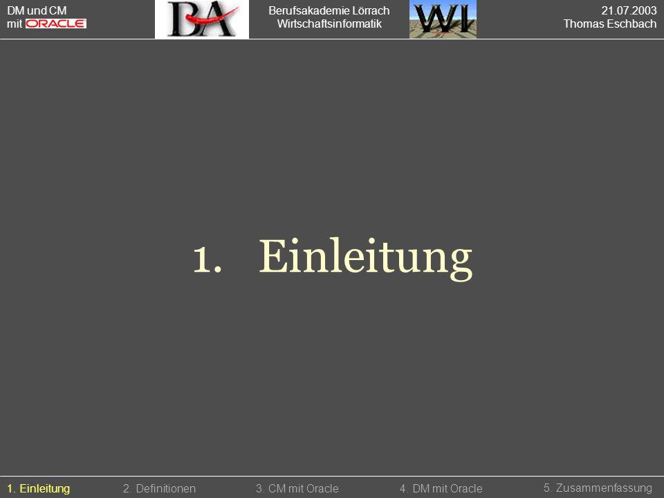 Berufsakademie Lörrach Wirtschaftsinformatik 1.Einleitung 5.