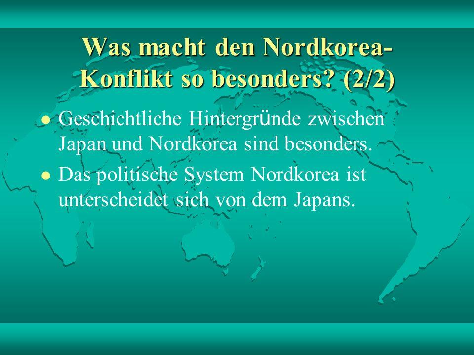 Inwieweit beeinflusst die neue Au ß enpolitik der USA das Verh ä ltnis Japan - Nordkorea.