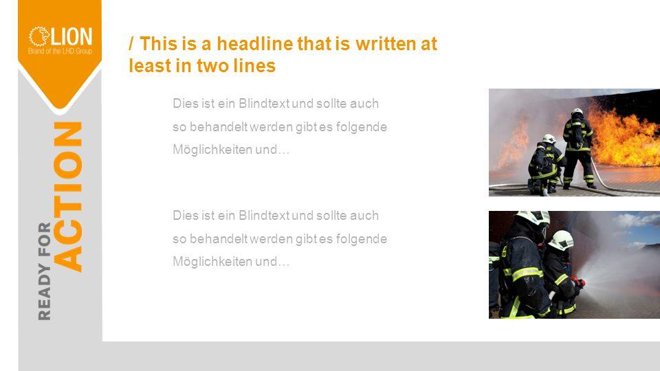 / This is a headline Dies ist ein Blindtext und sollte auch so behandelt werden es gibt es folgende Möglichkeiten und Varianten Texte zu formatieren.