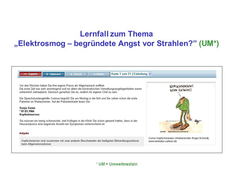 Lernfall zum ThemaElektrosmog – begründete Angst vor Strahlen? (UM*) * UM = Umweltmedizin