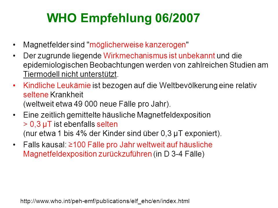 WHO Empfehlung 06/2007 Magnetfelder sind