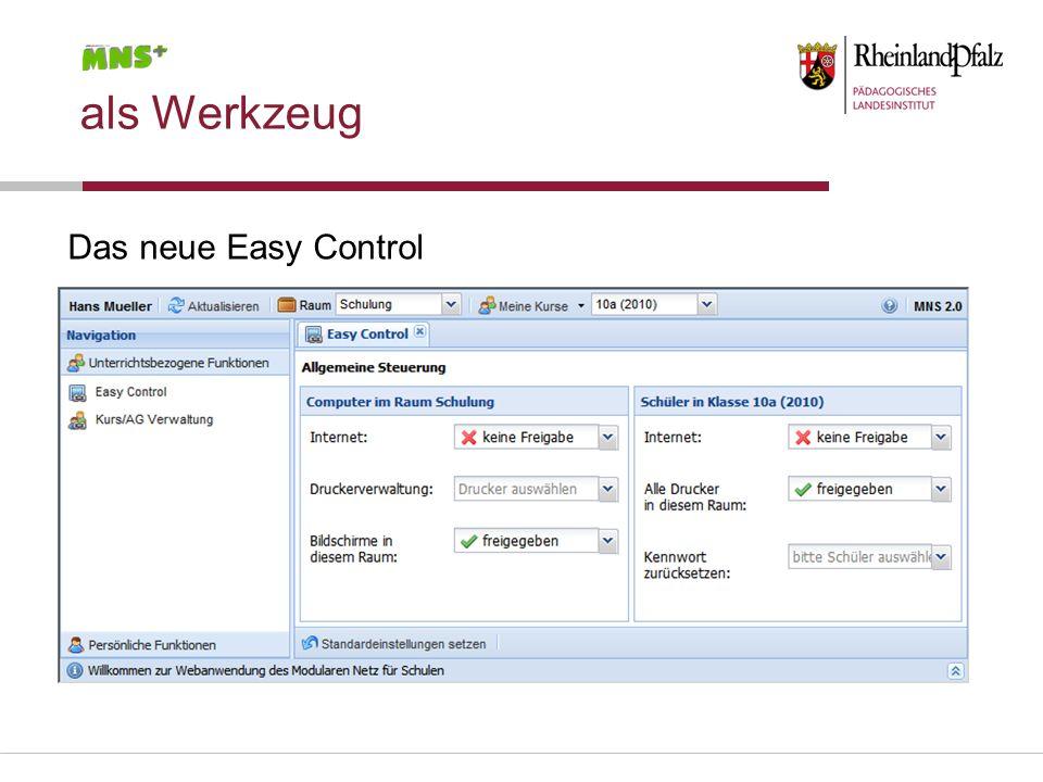 als Werkzeug Das neue Easy Control
