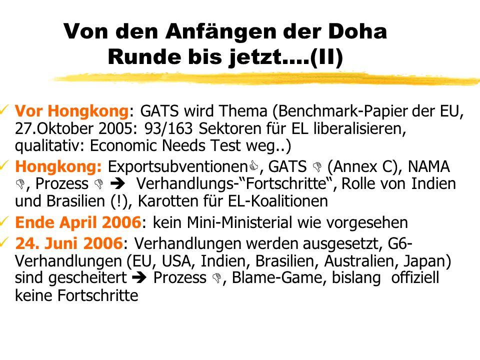 Von den Anfängen der Doha Runde bis jetzt....(II) Vor Hongkong: GATS wird Thema (Benchmark-Papier der EU, 27.Oktober 2005: 93/163 Sektoren für EL libe