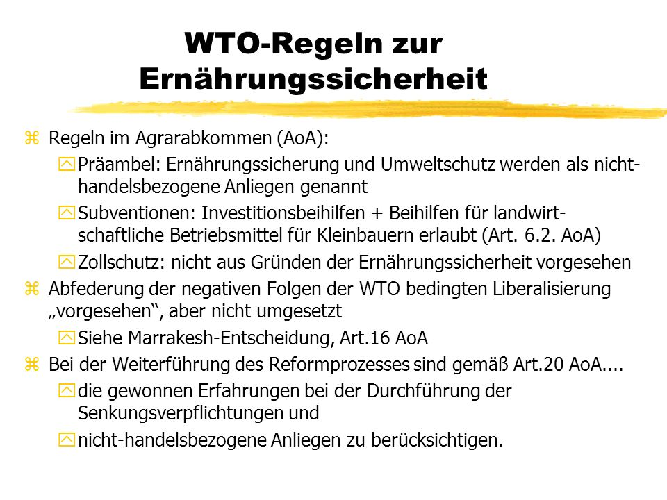 WTO macht Hunger zLebensmittelimporte steigen (> Exporte) yBsp.