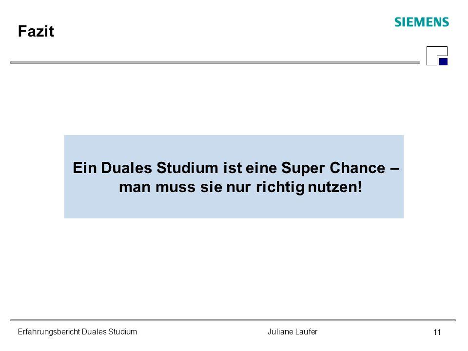 Erfahrungsbericht Duales Studium Juliane Laufer 11 Fazit Ein Duales Studium ist eine Super Chance – man muss sie nur richtig nutzen!