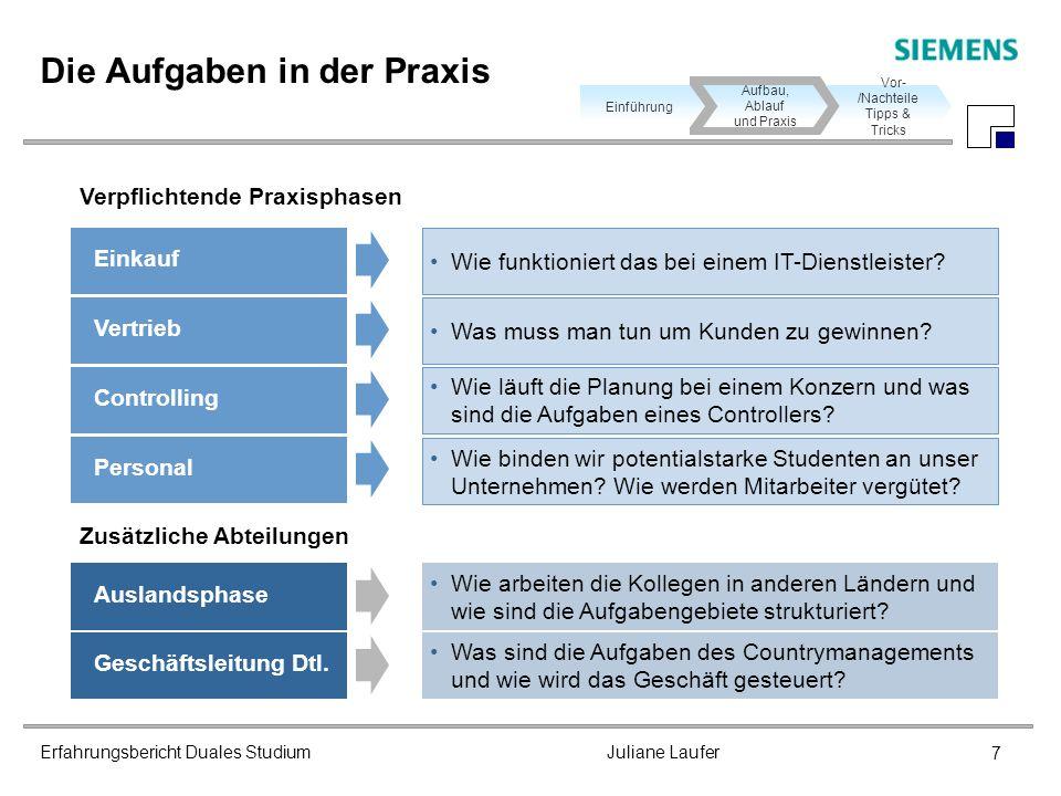 Erfahrungsbericht Duales Studium Juliane Laufer 7 Wie arbeiten die Kollegen in anderen Ländern und wie sind die Aufgabengebiete strukturiert? Auslands