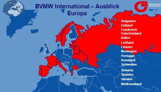BVMW International – Ausblick Europa Bulgarien Estland Frankreich Griechenland Italien Lettland Litauen Norwegen Portugal Schweden Russland Spanien Ukraine Weißrussland Schweiz