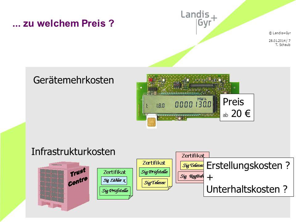 © Landis+Gyr 28.01.2014 / 8 T. Schaub Selma von der Technik zum Markt Beispiele