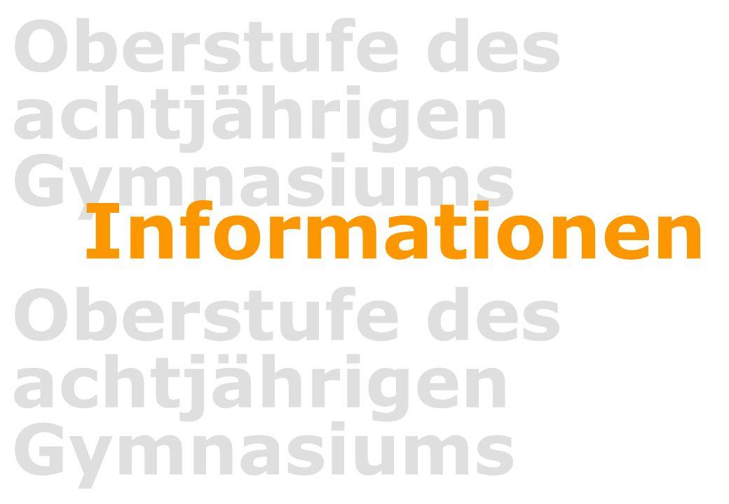 Oberstufe des achtjährigen Gymnasiums Informationen