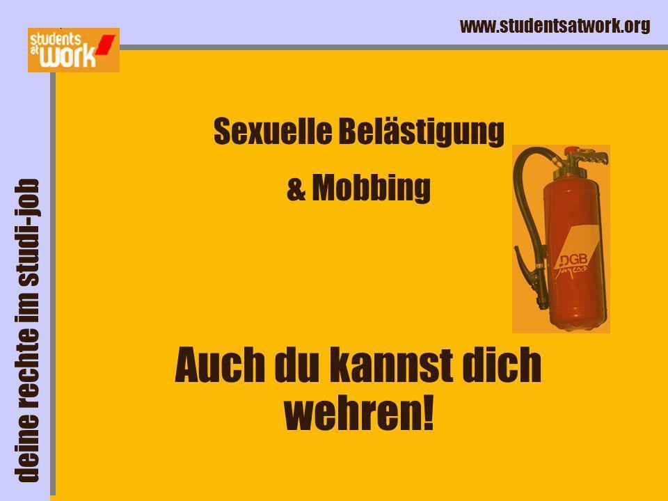 www.studentsatwork.org Kündigungsschutz Kündigung Ordentliche Außerordentliche .