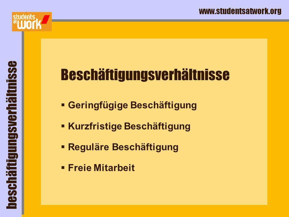 www.studentsatwork.org Arbeitslosenversicherung Grundsätzliche Beitragsfreiheit für Studierende.