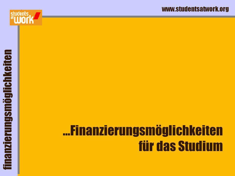 www.studentsatwork.org Geringfügige Beschäftigung 400 Euro Steuerfrei Arbeitgeber zahlt Sozialversicherungen (25%) beschäftigungsverhältnisse