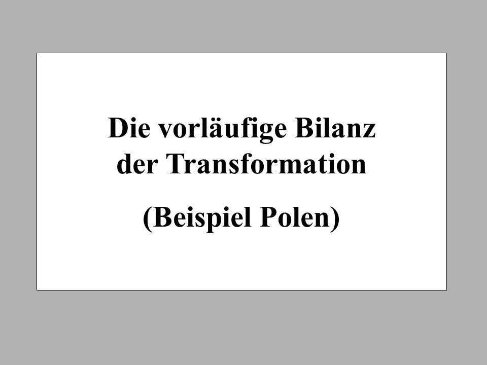 Die vorläufige Bilanz der Transformation (Beispiel Polen)