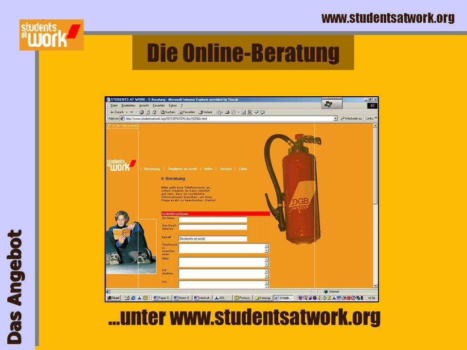www.studentsatwork.org Studienfinanzierung: Stipendien, Unterhalt der Eltern, Bafög, Jobben Gewerkschaftsmitglied werden, Leistungen der Gewerkschafte