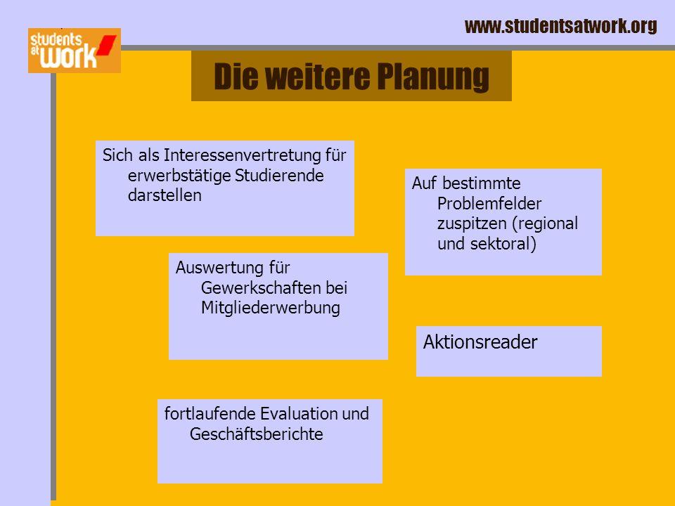 www.studentsatwork.org Die Planung