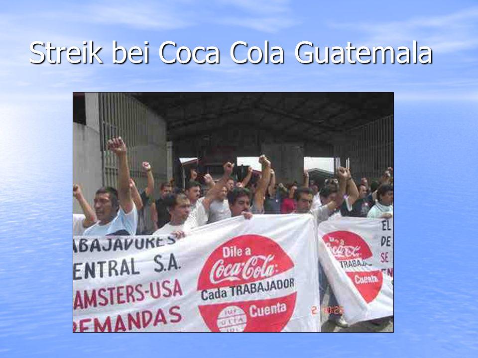 Streik bei Coca Cola Guatemala