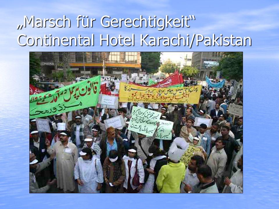 Marsch für Gerechtigkeit Continental Hotel Karachi/Pakistan