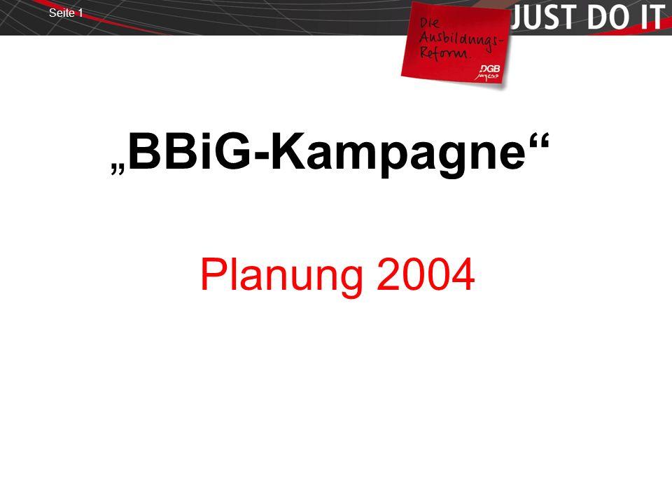 Seite 1 BBiG-Kampagne Planung 2004