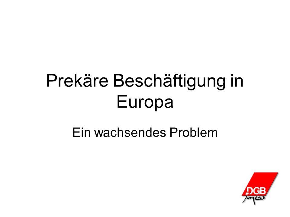 Prekäre Beschäftigung in Europa Ein wachsendes Problem