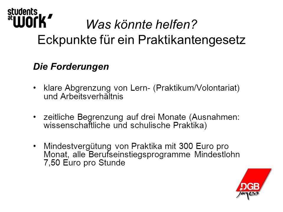 Probleme Eckpunkte für ein Praktikantengesetz 300 Euro für freiwillige Praktika und lt.