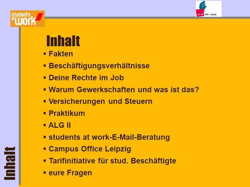 Fakten Quelle: Statistisches Bundesamt /Deutsches Studentenwerk,17. Sozialerhebung (2003)