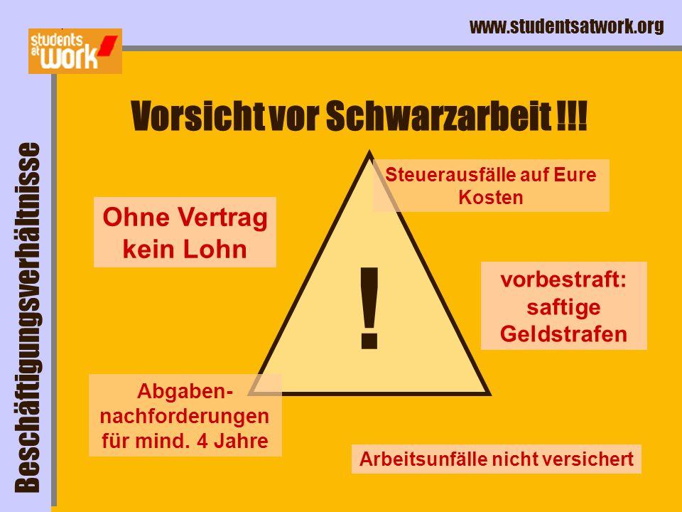 www.studentsatwork.org . Vorsicht vor Schwarzarbeit !!.