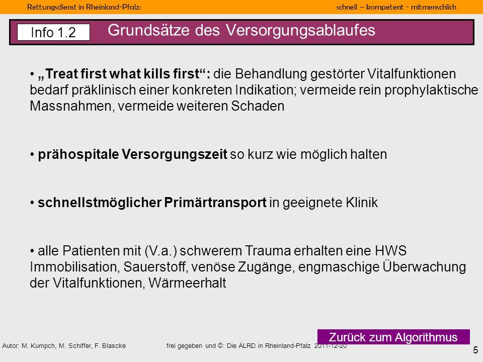 Rettungsdienst in Rheinland-Pfalz: schnell – kompetent - mitmenschlich 5 Autor: M. Kumpch, M. Schiffer, F. Blascke frei gegeben und ©: Die ÄLRD in Rhe