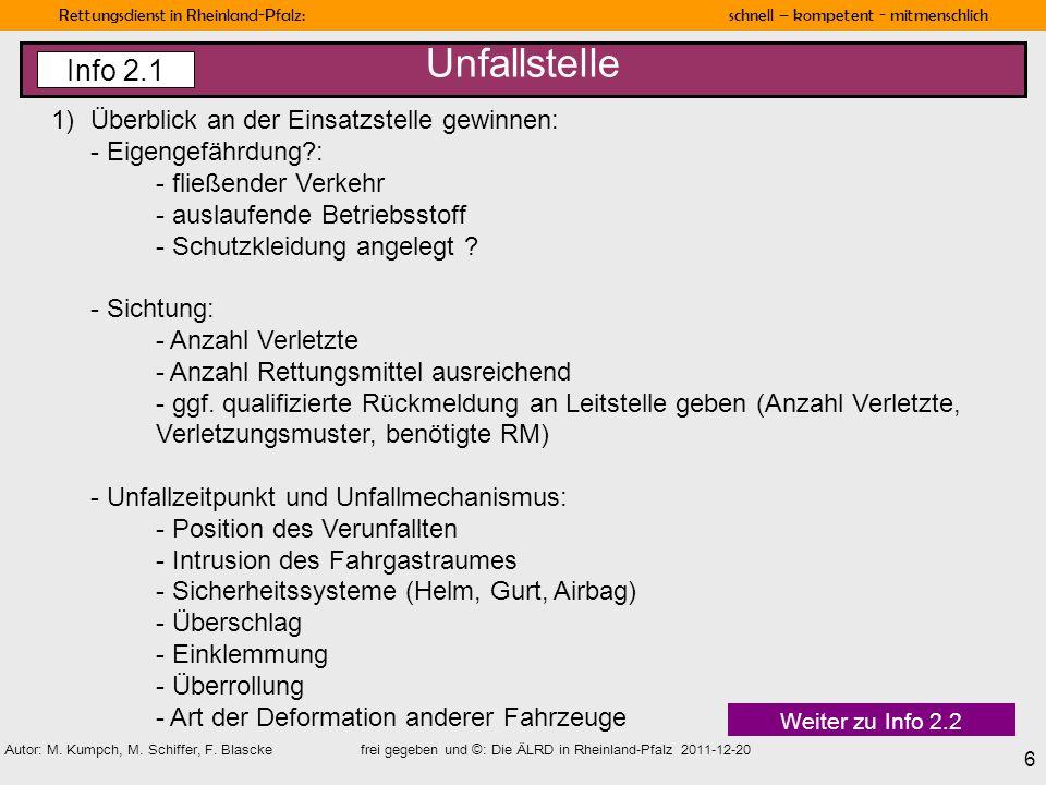 Rettungsdienst in Rheinland-Pfalz: schnell – kompetent - mitmenschlich 6 Autor: M. Kumpch, M. Schiffer, F. Blascke frei gegeben und ©: Die ÄLRD in Rhe