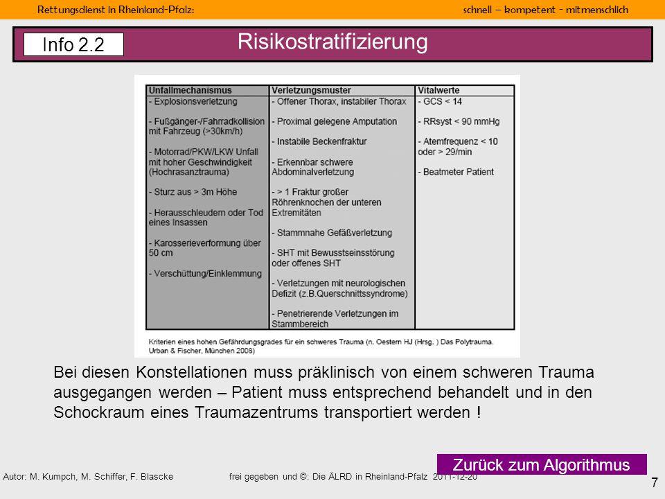 Rettungsdienst in Rheinland-Pfalz: schnell – kompetent - mitmenschlich 7 Autor: M. Kumpch, M. Schiffer, F. Blascke frei gegeben und ©: Die ÄLRD in Rhe