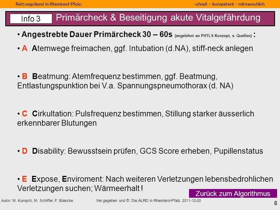 Rettungsdienst in Rheinland-Pfalz: schnell – kompetent - mitmenschlich 8 Autor: M. Kumpch, M. Schiffer, F. Blascke frei gegeben und ©: Die ÄLRD in Rhe