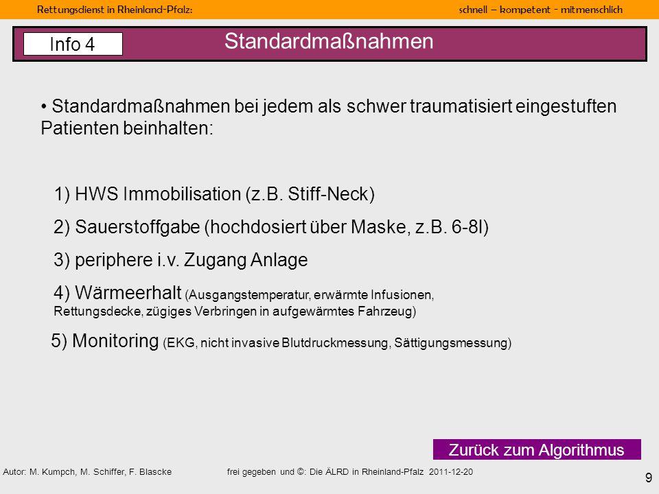 Rettungsdienst in Rheinland-Pfalz: schnell – kompetent - mitmenschlich 9 Autor: M. Kumpch, M. Schiffer, F. Blascke frei gegeben und ©: Die ÄLRD in Rhe
