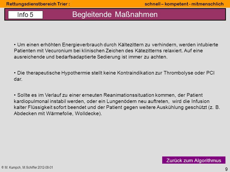 © M. Kumpch, M.Schiffer 2012-08-01 Rettungsdienstbereich Trier : schnell – kompetent - mitmenschlich 9 Begleitende Maßnahmen Um einen erhöhten Energie
