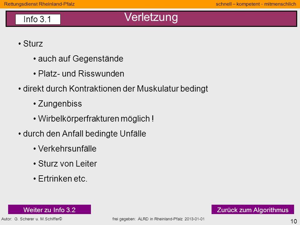 10 Rettungsdienst Rheinland-Pfalz schnell – kompetent - mitmenschlich Autor: G. Scherer u. M.Schiffer© frei gegeben: ÄLRD in Rheinland-Pfalz 2013-01-0